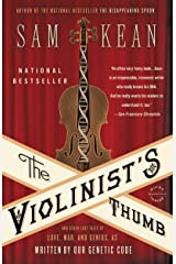 The Violinist's Thumb: And Other Lost Tales of Love, War, and Genius, as Written by Our Genetic Code Kindle Edition