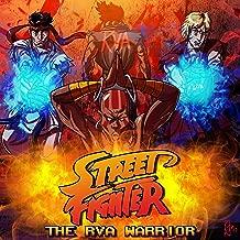 Street Fighter: the RVA Warrior [Explicit]