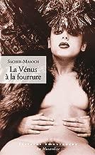 La VГ©nus Г la fourrure (LECTURES AMOURE t. 156) (French Edition)