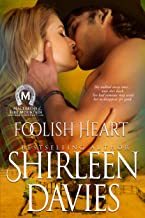 Foolish Heart (MacLarens of Fire Mountain Contemporary Book 9)