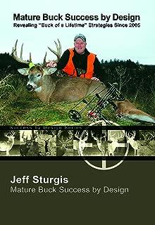 Mature Buck Success By Design