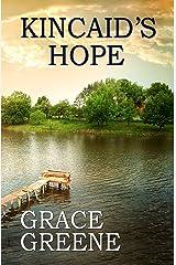 Kincaid's Hope: A Virginia Country Roads Novel (Virginia Country Roads Novels (Single Titles)) Kindle Edition