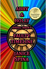 Abby & Holly Series, Book 6: Faulty Timeline Kindle Edition