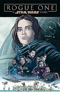 Star Wars - Rogue One - der offizielle Comic zum Film (German Edition)