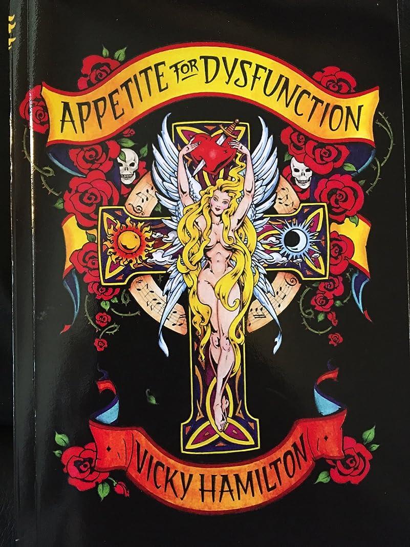 時クライアントキャンドルAppetite For Dysfunction: A Cautionary Tale (English Edition)
