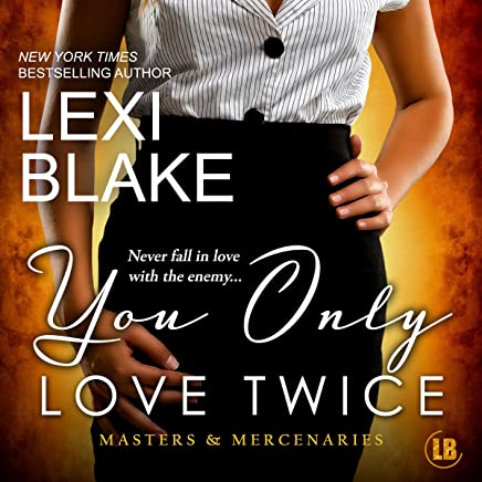 You Only Love Twice: Masters and Mercenaries, Volume 8