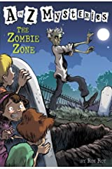 A to Z Mysteries: The Zombie Zone Kindle Edition