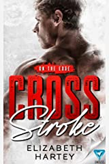 Cross Stroke (On The Edge Book 1) Kindle Edition