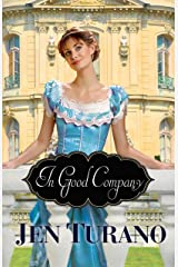 In Good Company (A Class of Their Own Book #2) Kindle Edition