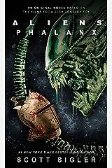 Aliens: Phalanx Kindle Edition