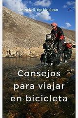 Vuelta al mundo en bicicleta: Consejos para viajar en bicicleta (Spanish Edition) Kindle Edition