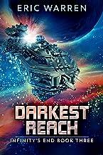 Darkest Reach (Infinity's End Book 3)