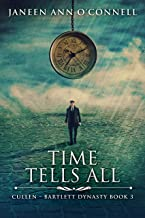 Time Tells All (Cullen - Bartlett Dynasty Book 3)
