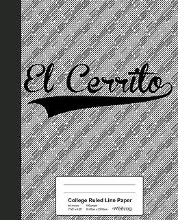 College Ruled Line Paper: EL CERRITO Notebook
