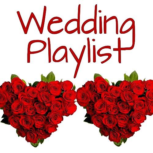 Wedding Playlist [Explicit] by Wedding Playlist on Amazon