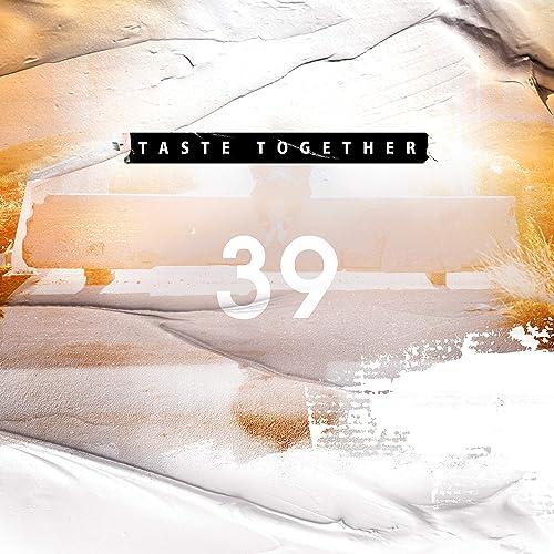 39 TASTE TOGETHER