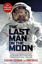 The Last Man on the Moon: Astronaut Eugene Cernan and America's Race in Space (English Edition)