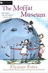The Moffat Museum (Moffats Book 4) Kindle Edition