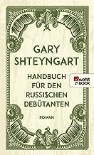 Handbuch für den russischen Debütanten (German Edition)