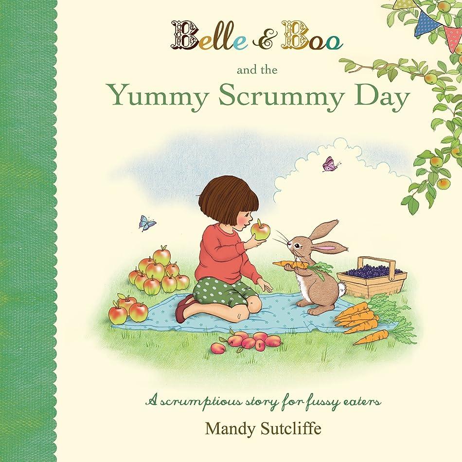 現れる驚き強調Belle & Boo and the Yummy Scrummy Day (English Edition)