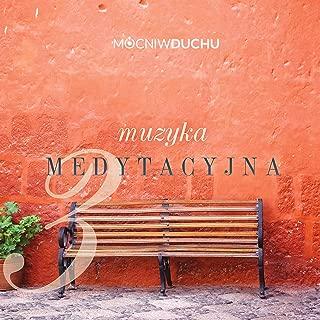 Muzyka Medytacyjna 3