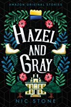Hazel and Gray (Faraway collection)