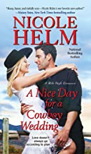 A Nice Day for a Cowboy Wedding (A Mile High Romance)