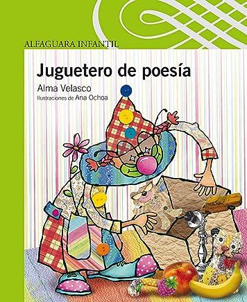Amazon.com: Juguetero de poesía (Spanish Edition) eBook: Alma Velasco: Kindle Store