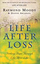 Life After Loss: Finding Hope Through Life After Life