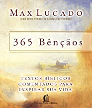 365 bençãos: Textos bíblicos comentados para inspirar sua vida