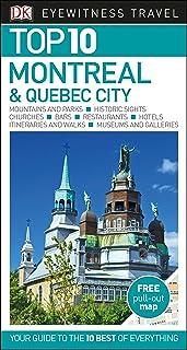 Montreal & Quebec city. Top 10 eyewitness (DK Eyewitness Travel Guide) [Idioma Inglés]