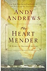 The Heart Mender: A Story of Second Chances Kindle Edition