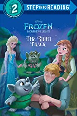 The Right Track (Disney Frozen: Northern Lights) (Step into Reading) Library Binding