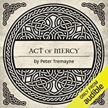 Act of Mercy: A Sister Fidelma Mystery of Ancient Ireland