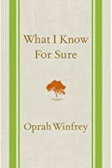What I Know For Sure Kindle Edition