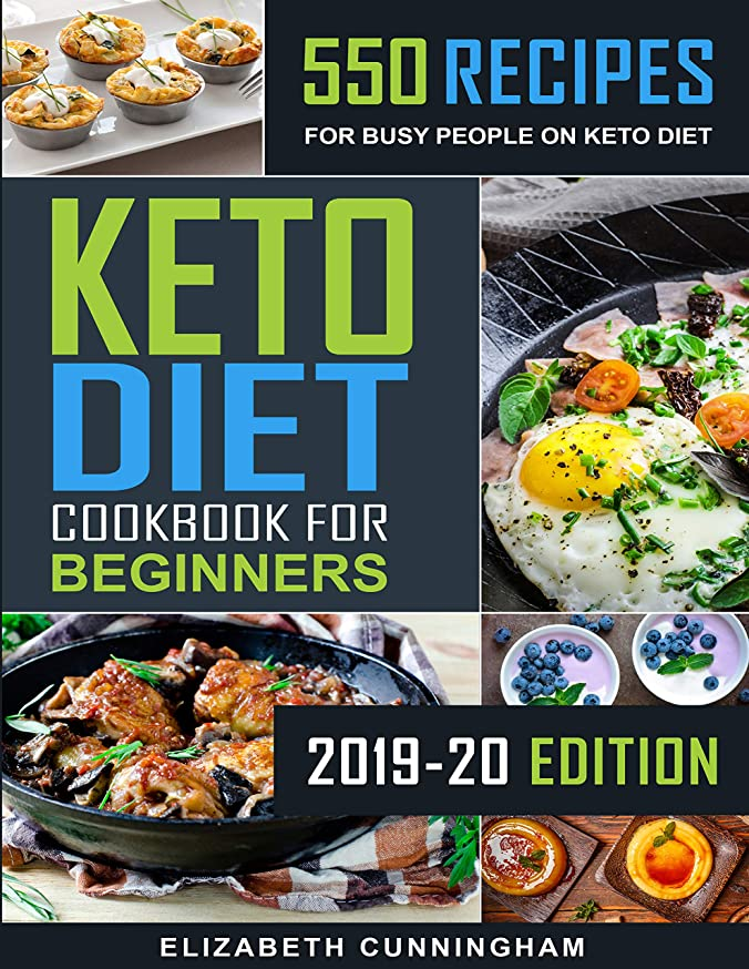 Keto Diet Cookbook For Beginners: 550 Recipes For Busy People on Keto Diet (Keto Recipes for Beginners 1) (English Edition)