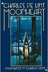 Moonheart Kindle Edition