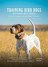 Training Bird Dogs with Ronnie Smith Kennels: Proven Techniques and an Upland Tradition PDF