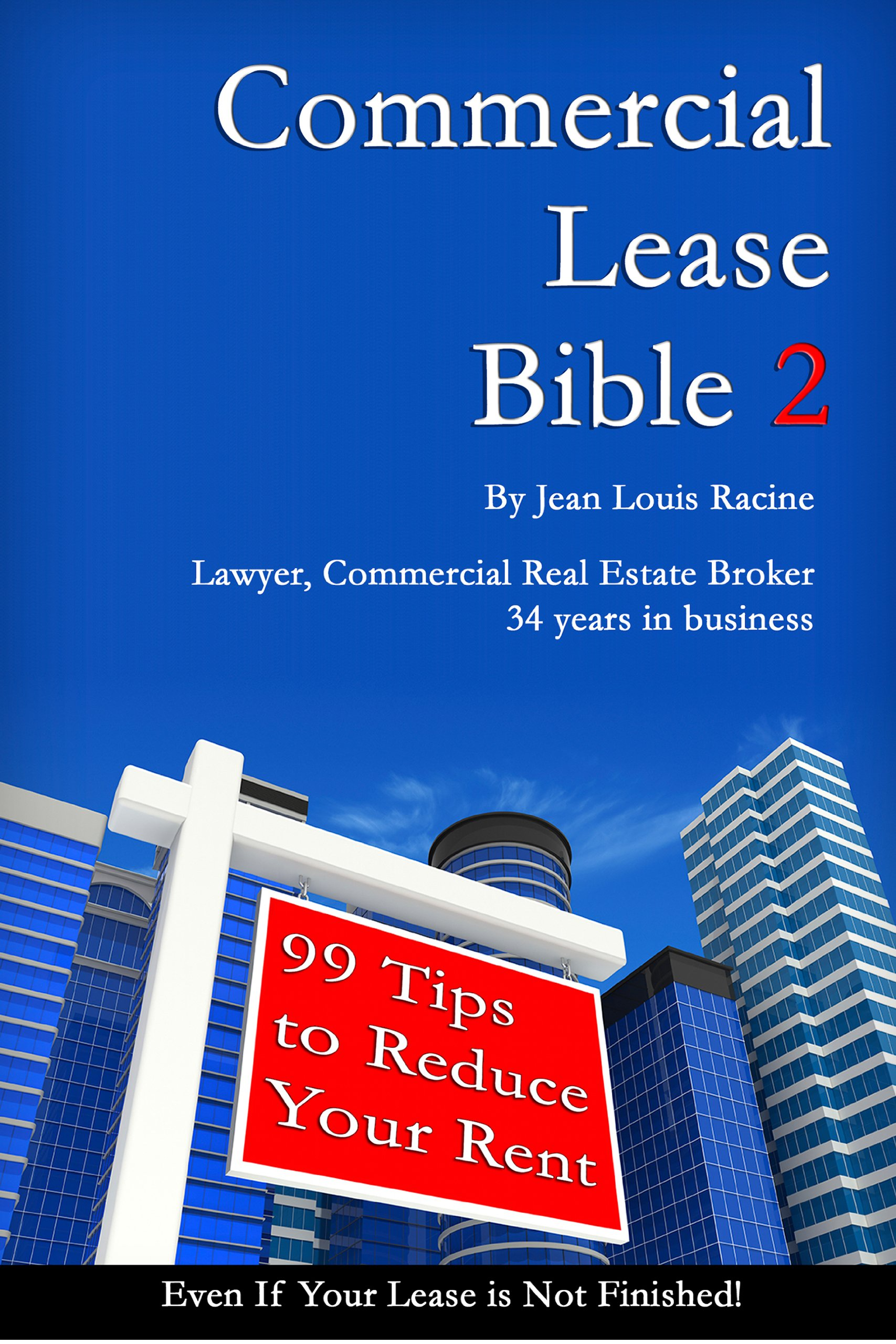 Commercial Lease Bible-2- 99 Tips to reduce Your Rent-