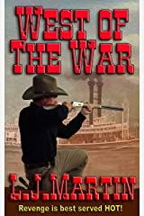 West Of The War: The Montana Series Kindle Edition