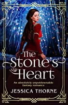 The Stone's Heart: An absolutely unputdownable fantasy romance (The Queen's Wing Series Book 2) (English Edition)