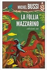 La Follia Mazzarino Formato Kindle