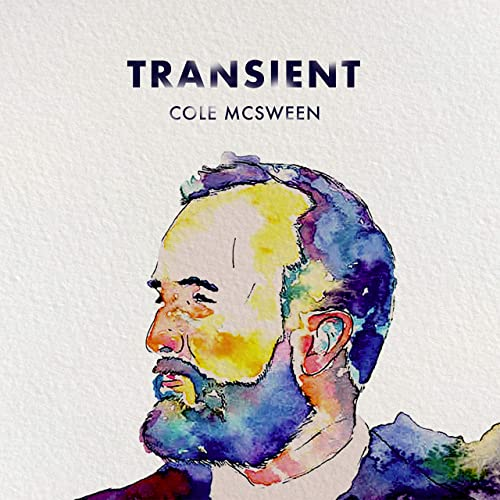 Cole McSween - Transient 2019