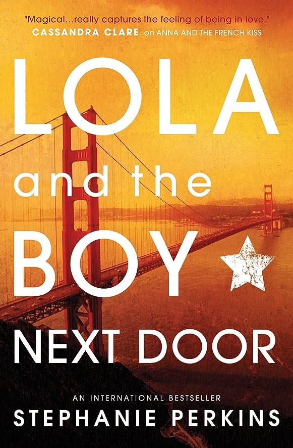 獣シェア適切なLola and the Boy Next Door (English Edition)