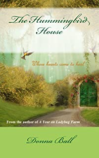 The Hummingbird House (Ladybug Farm Book 7)