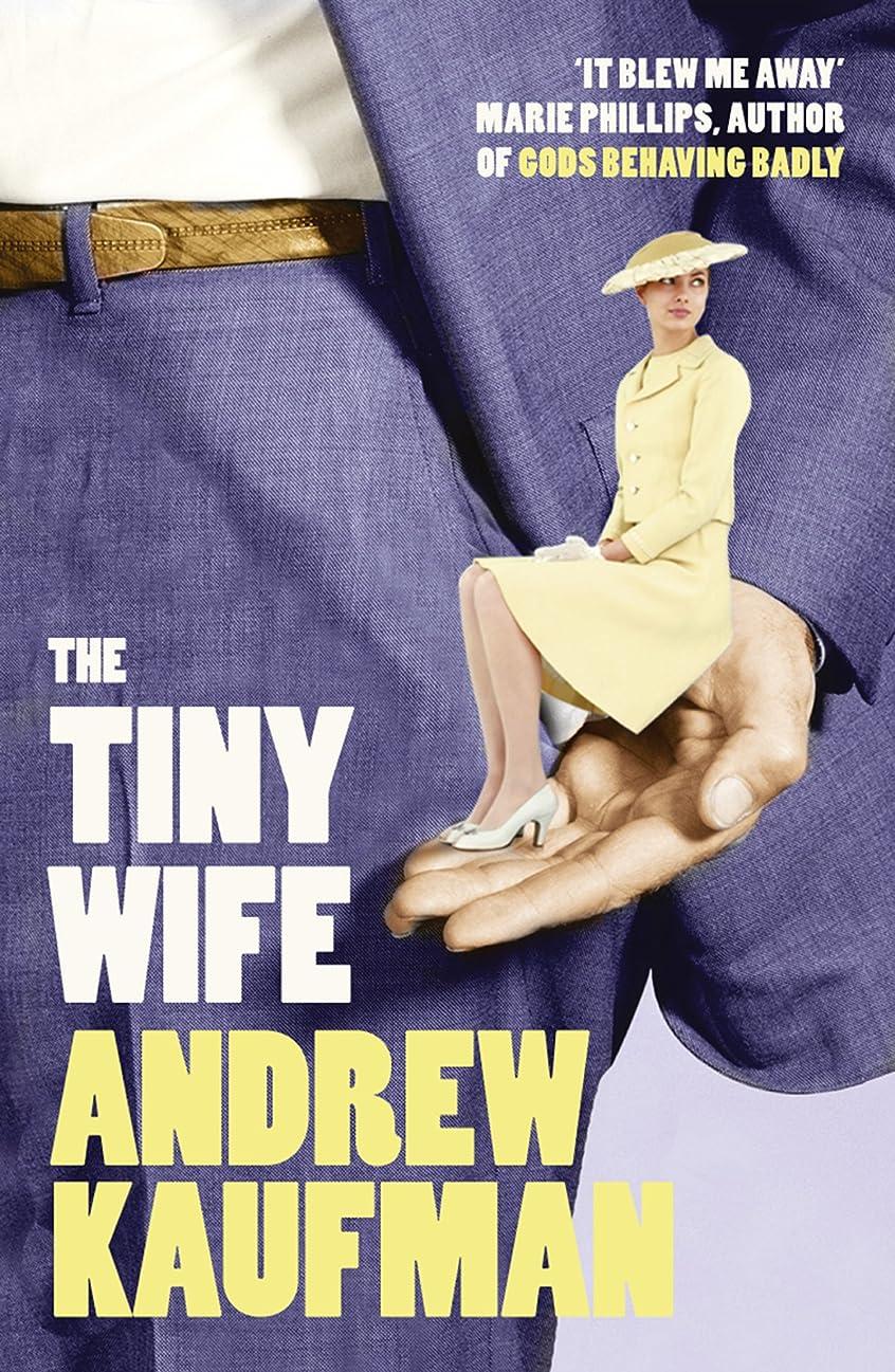 境界いたずら寸前The Tiny Wife (English Edition)