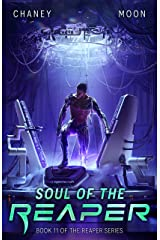 Soul of the Reaper: A military Scifi Epic (The Last Reaper Book 11) Kindle Edition