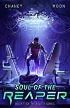 Soul of the Reaper: A military Scifi Epic (The Last Reaper Book 11)
