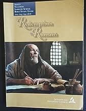 Redemption in romans, Seventh-Day Adventist Church, Adult Teachers Sabbath School Bible Study Guide