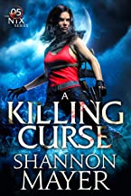 A Killing Curse (The Nix Series Book 5)